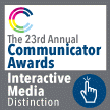Cinecraft Communicator Awards Interactive Media Distinction
