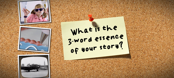 What is the 3-word essence of your story?